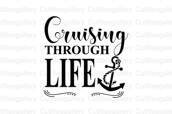 Download Free Cruising Through Life Graphic By Cutfilesgallery Creative Fabrica for Cricut Explore, Silhouette and other cutting machines.