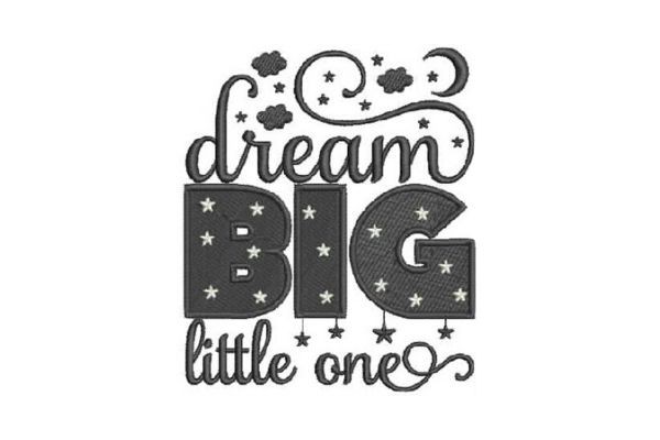 Download Free Dream Big Little One Creative Fabrica for Cricut Explore, Silhouette and other cutting machines.