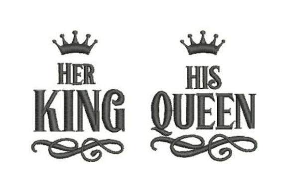 Her King His Queen Family Quotes Embroidery Design By Embroidery Designs - Image 1