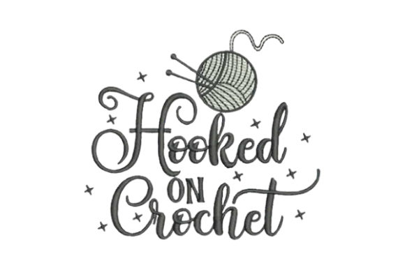 Hooked on Crochet Sewing & Crafts Embroidery Design By Embroidery Designs - Image 1