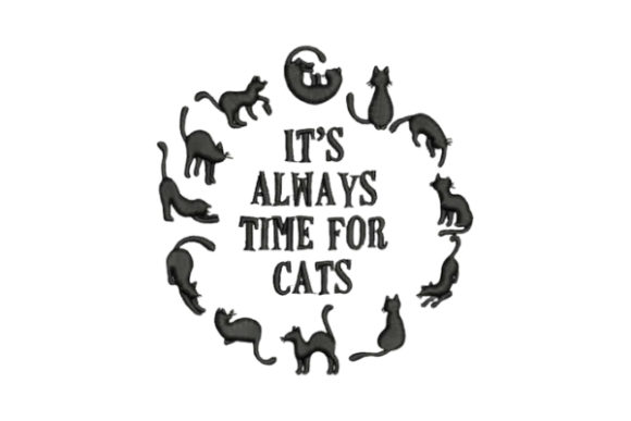 It's Always Time for Cats Cats Embroidery Design By Embroidery Designs - Image 1
