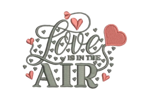 Love is in the Air Valentine's Day Embroidery Design By Embroidery Designs