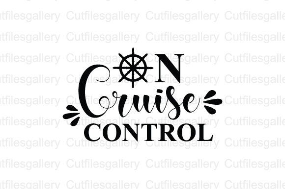 Download Free On Cruise Control Graphic By Cutfilesgallery Creative Fabrica for Cricut Explore, Silhouette and other cutting machines.