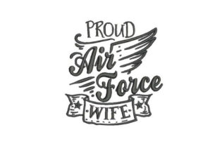 Proud Air Force Wife Wife Embroidery Design By Embroidery Designs