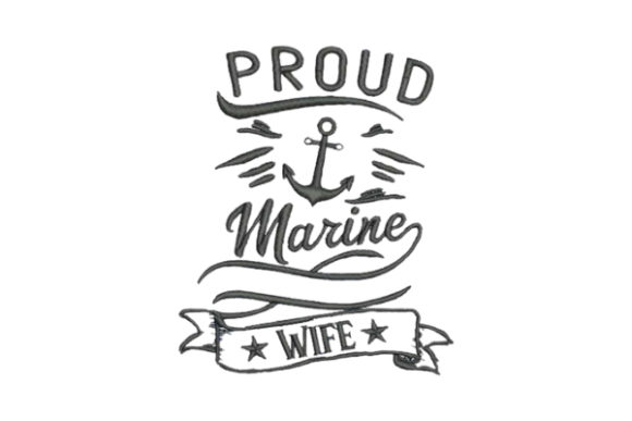 Proud Marine Wife Wife Embroidery Design By Embroidery Designs - Image 1