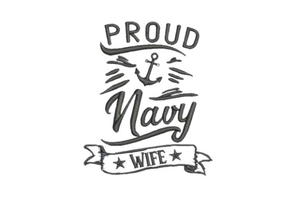Proud Navy Wife Wife Embroidery Design By Embroidery Designs - Image 1