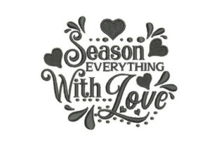 Season Everything with Love House & Home Quotes Embroidery Design By Embroidery Designs