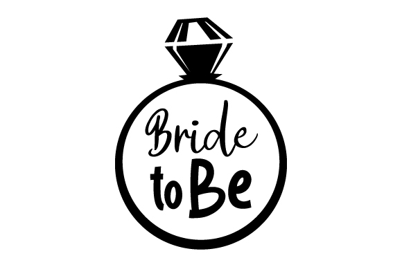 Bride To Be Svg Cut File By Creative Fabrica Crafts Creative