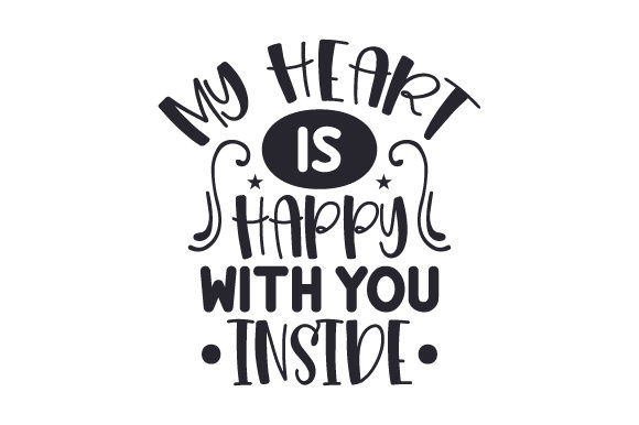 My Heart is Happy with You Inside Valentinstag Plotterdatei von Creative Fabrica Crafts