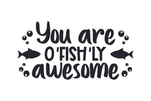 You Are O'fish'ly Awesome Valentinstag Plotterdatei von Creative Fabrica Crafts