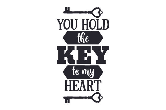 You Hold the Key to My Heart Valentinstag Plotterdatei von Creative Fabrica Crafts