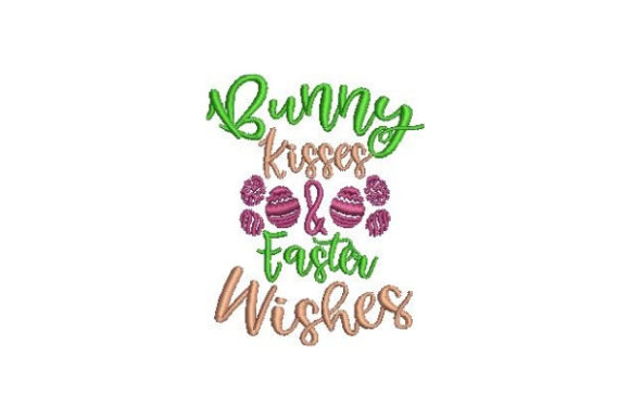Bunny Kisses Easter Wishes Easter Embroidery Design By Embroidery Designs - Image 1