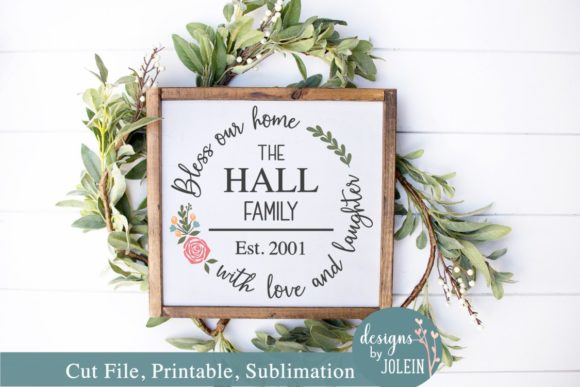 Print on Demand: Floral Bless Our Home Name Design Graphic Crafts By Designs by Jolein