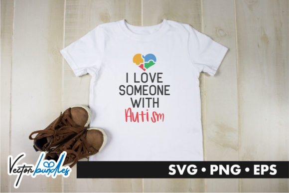 Print on Demand: I Love Someone with Autism Graphic Crafts By vectorbundles