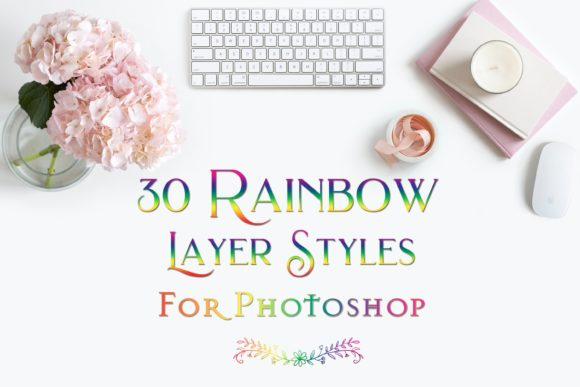 Print on Demand: 30 Rainbow Layer Styles for Photoshop Graphic Layer Styles By SapphireXDesigns