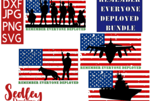 Remember Everyone Deployed Bundle Graphic By Sedley Designs