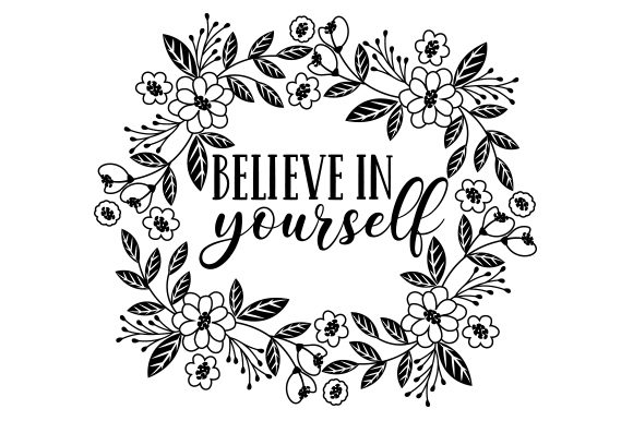 Believe in Yourself Motivational Craft Cut File By Creative Fabrica Crafts - Image 2