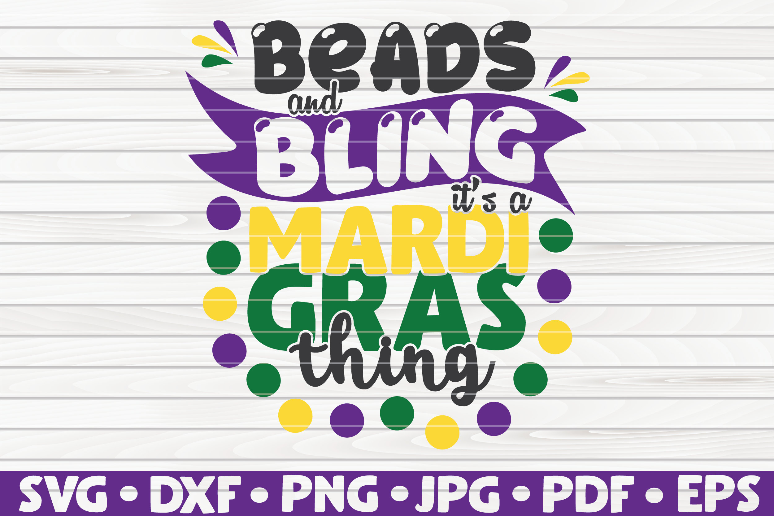 Download Free Beads And Bling It S A Mardi Gras Thing Graphic By Mihaibadea95 for Cricut Explore, Silhouette and other cutting machines.