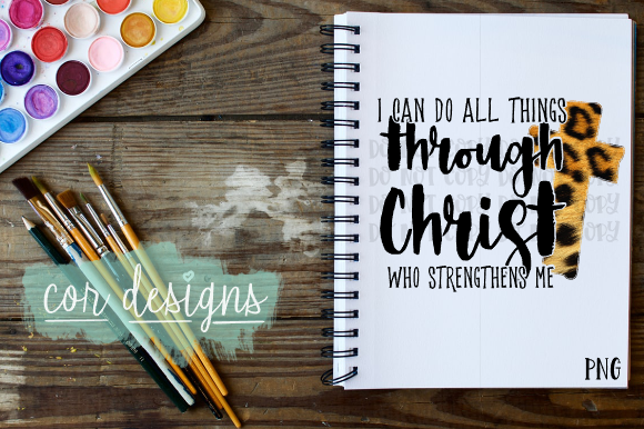Download Free I Can Do All Things Through Christ Graphic By Designscor for Cricut Explore, Silhouette and other cutting machines.