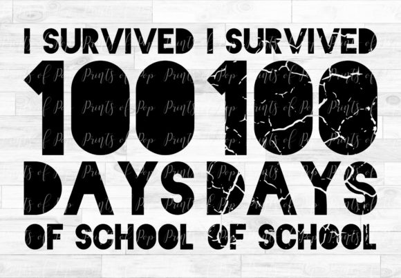 I Survived 100 Days of School Graphic Download