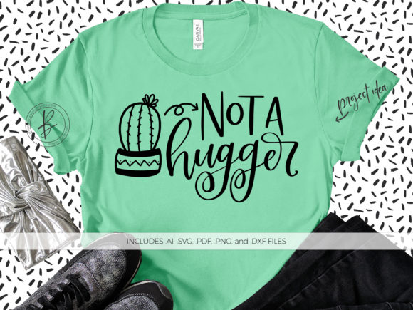 Print on Demand: Not a Hugger Graphic Crafts By BeckMcCormick - Image 1