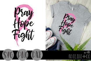 Pray Hope Fight Graphic Crafts By adelinenco