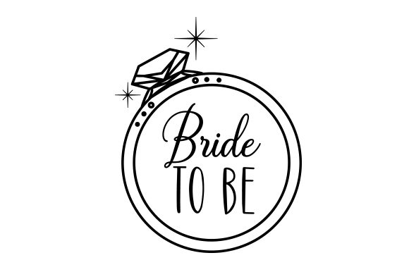 Download Free Bride To Be Svg Cut File By Creative Fabrica Crafts Creative for Cricut Explore, Silhouette and other cutting machines.