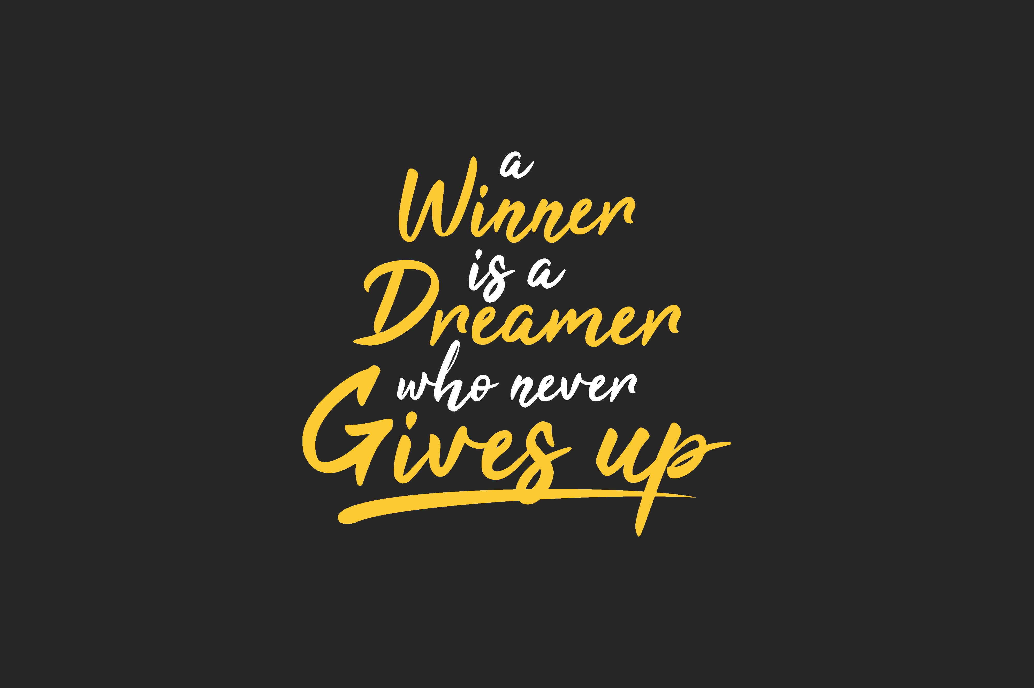 Download Free A Winner Is A Dreamer Who Never Gives Up Graphic By Chairul Ma for Cricut Explore, Silhouette and other cutting machines.