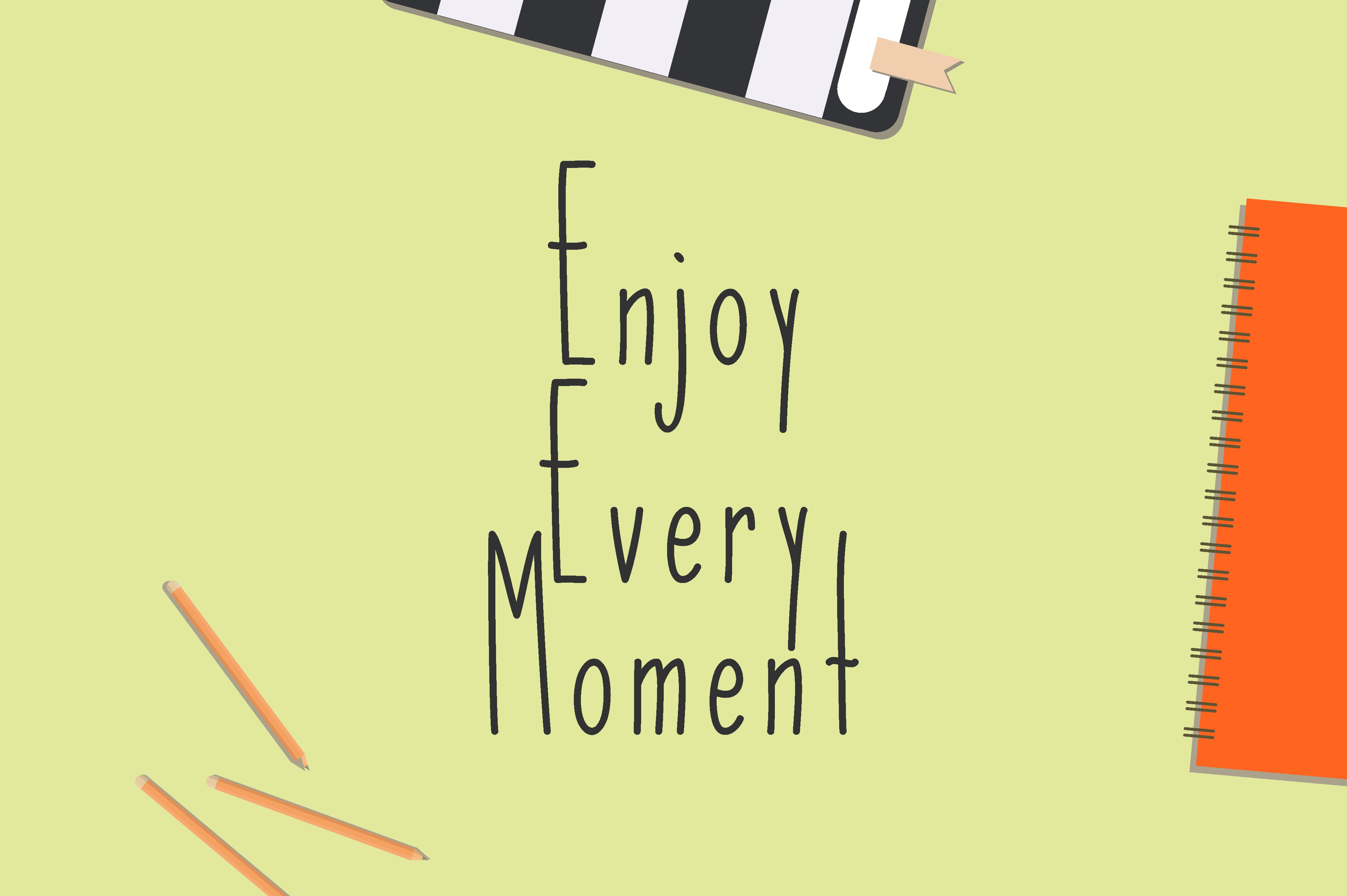 Download Free Enjoy Every Moment Graphic By Chairul Ma Arif Creative Fabrica for Cricut Explore, Silhouette and other cutting machines.