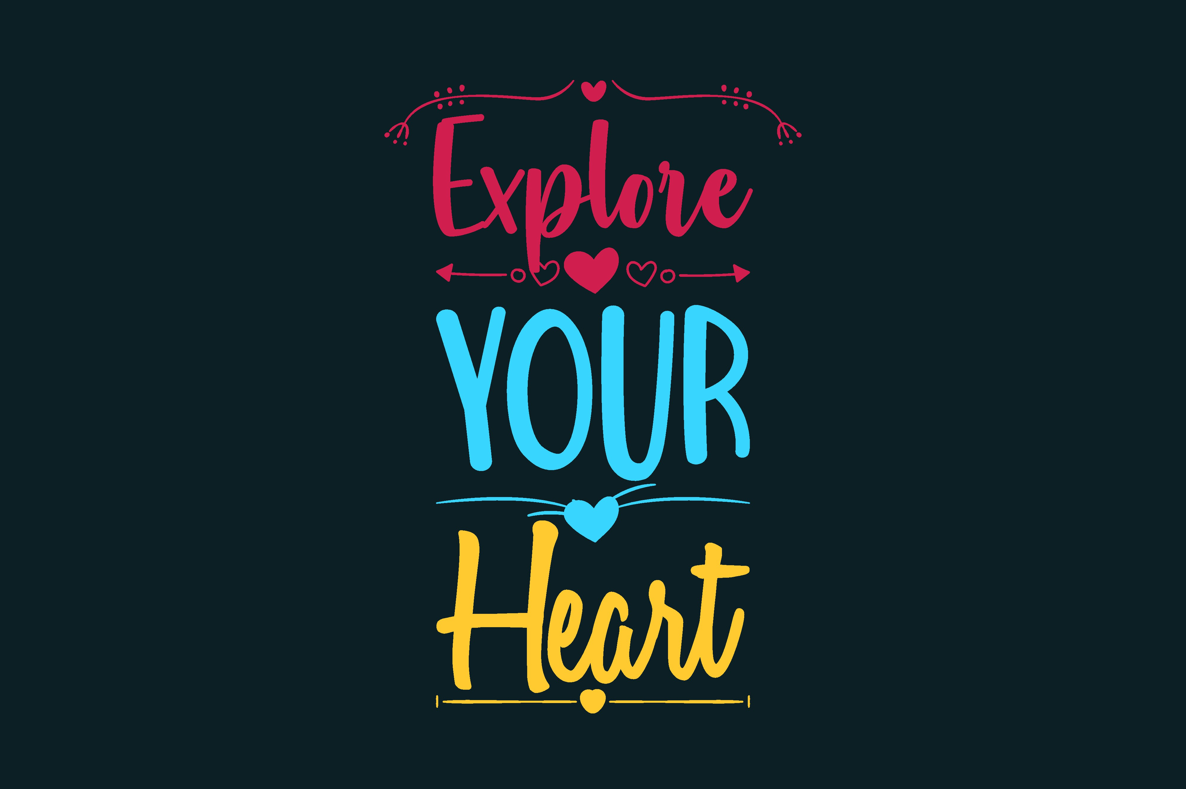 Download Free Explore Your Heart Graphic By Chairul Ma Arif Creative Fabrica for Cricut Explore, Silhouette and other cutting machines.