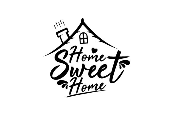 Download Free Home Sweet Home Graphic By Chairul Ma Arif Creative Fabrica for Cricut Explore, Silhouette and other cutting machines.