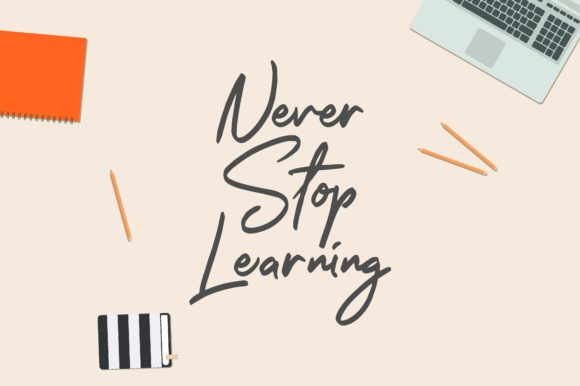 Download Free Never Stop Learning Graphic By Chairul Ma Arif Creative Fabrica for Cricut Explore, Silhouette and other cutting machines.