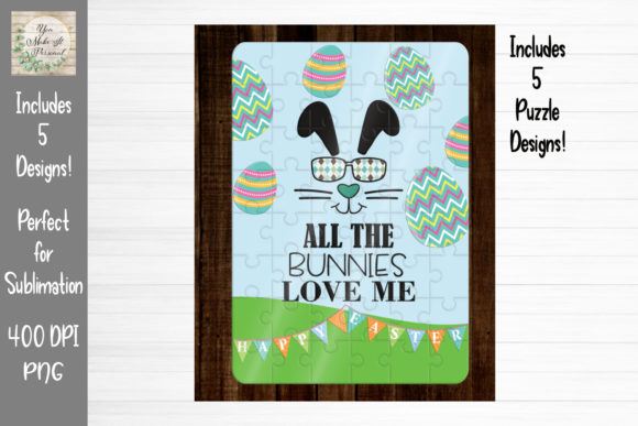 Download Free All The Bunnies Love Me Puzzle Designs Graphic By You Make It for Cricut Explore, Silhouette and other cutting machines.