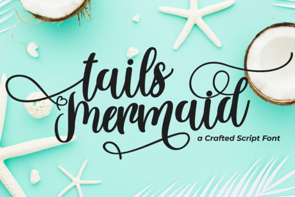 Print on Demand: Tails Mermaid Script & Handwritten Font By Fallengraphic - Image 1
