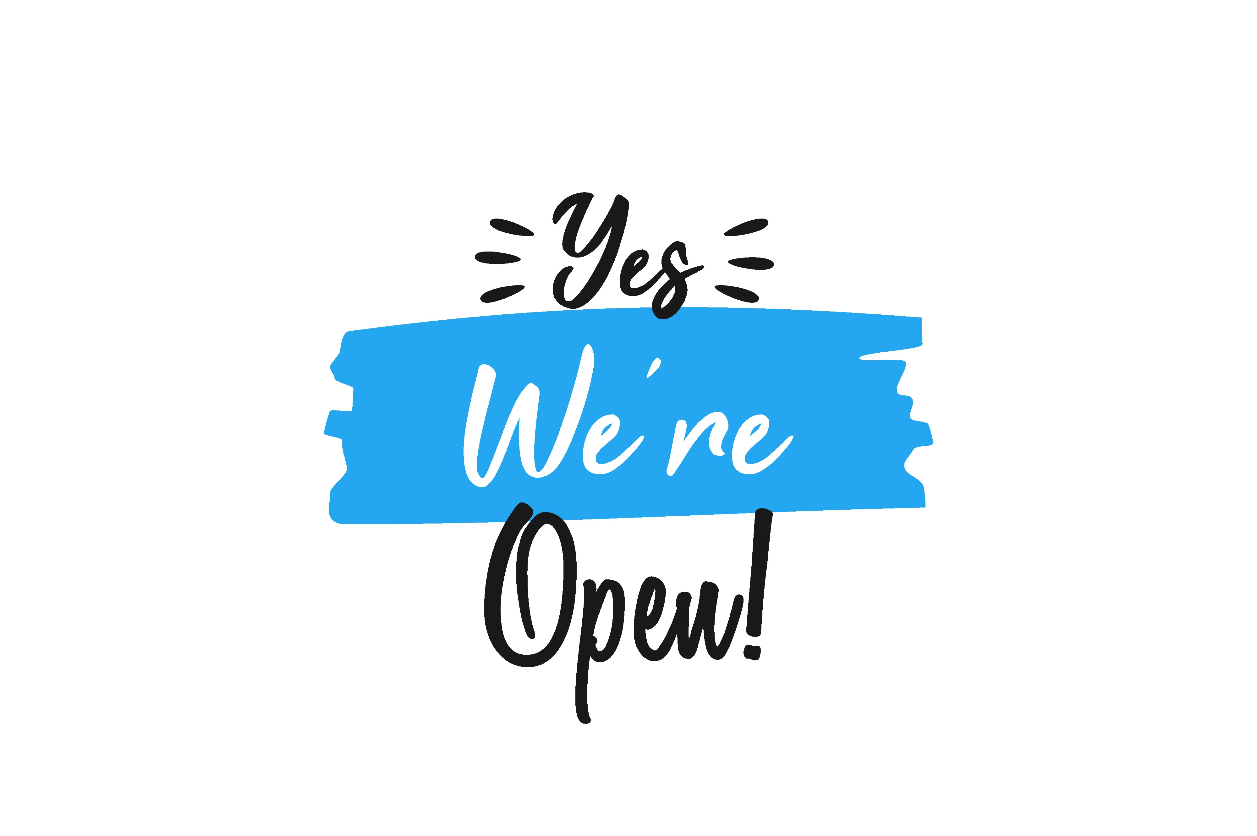 Download Free Yes We Re Open Graphic By Chairul Ma Arif Creative Fabrica for Cricut Explore, Silhouette and other cutting machines.