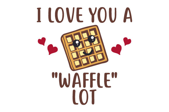 I Love You a Waffle Lot Valentinstag Plotterdatei von Creative Fabrica Crafts