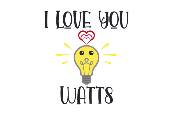 I Love You Watts Valentinstag Plotterdatei von Creative Fabrica Crafts