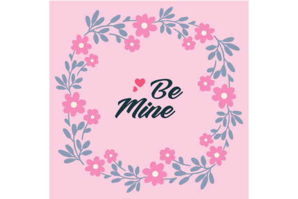Download Free Elegant Greeting Card Template Be Mine Graphic By Stockfloral Creative Fabrica for Cricut Explore, Silhouette and other cutting machines.