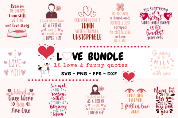 Love Bundle 12 Love & Funny Quotes Graphic Crafts By Graphipedia - Image 1