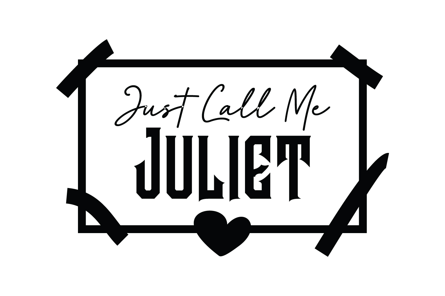 Download Free Just Call Me Juliet Quote Svg Cut Graphic By Yuhana Purwanti for Cricut Explore, Silhouette and other cutting machines.