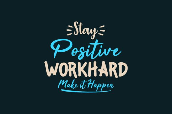 Download Free Stay Positive Graphic By Chairul Ma Arif Creative Fabrica for Cricut Explore, Silhouette and other cutting machines.