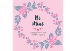 Download Free Card Wallpaper Be Mine Of Unique Graphic By Stockfloral for Cricut Explore, Silhouette and other cutting machines.
