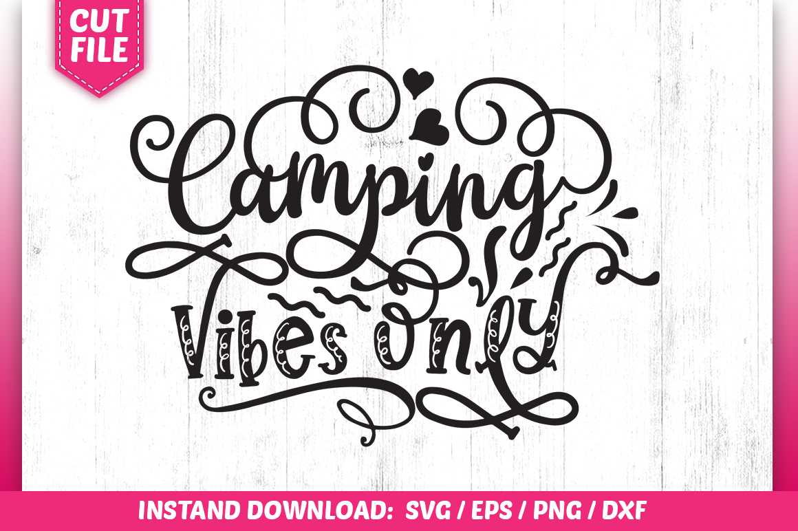 Download Free Camping Vibes Only Graphic By Subornastudio Creative Fabrica for Cricut Explore, Silhouette and other cutting machines.