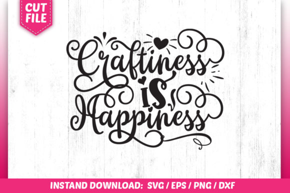 Download Free Craftiness Is Happiness Graphic By Subornastudio Creative Fabrica for Cricut Explore, Silhouette and other cutting machines.