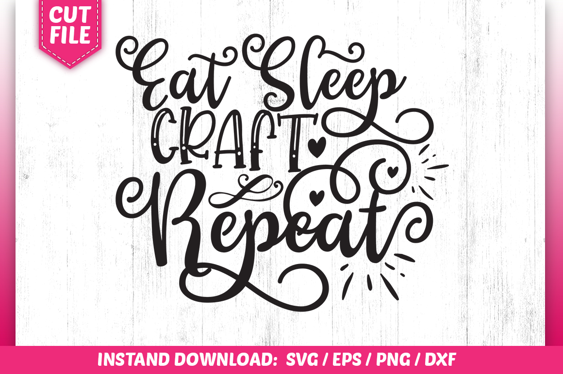 Download Free Eat Sleep Craft Repeat Graphic By Subornastudio Creative Fabrica for Cricut Explore, Silhouette and other cutting machines.