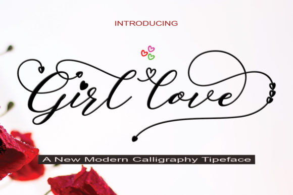 Print on Demand: Girl Love Script & Handwritten Font By faisal_Alfaraby