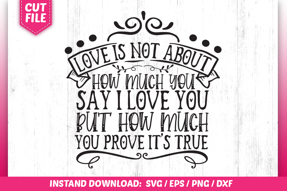 Download Free Love Is Not About How Much Graphic By Subornastudio Creative for Cricut Explore, Silhouette and other cutting machines.