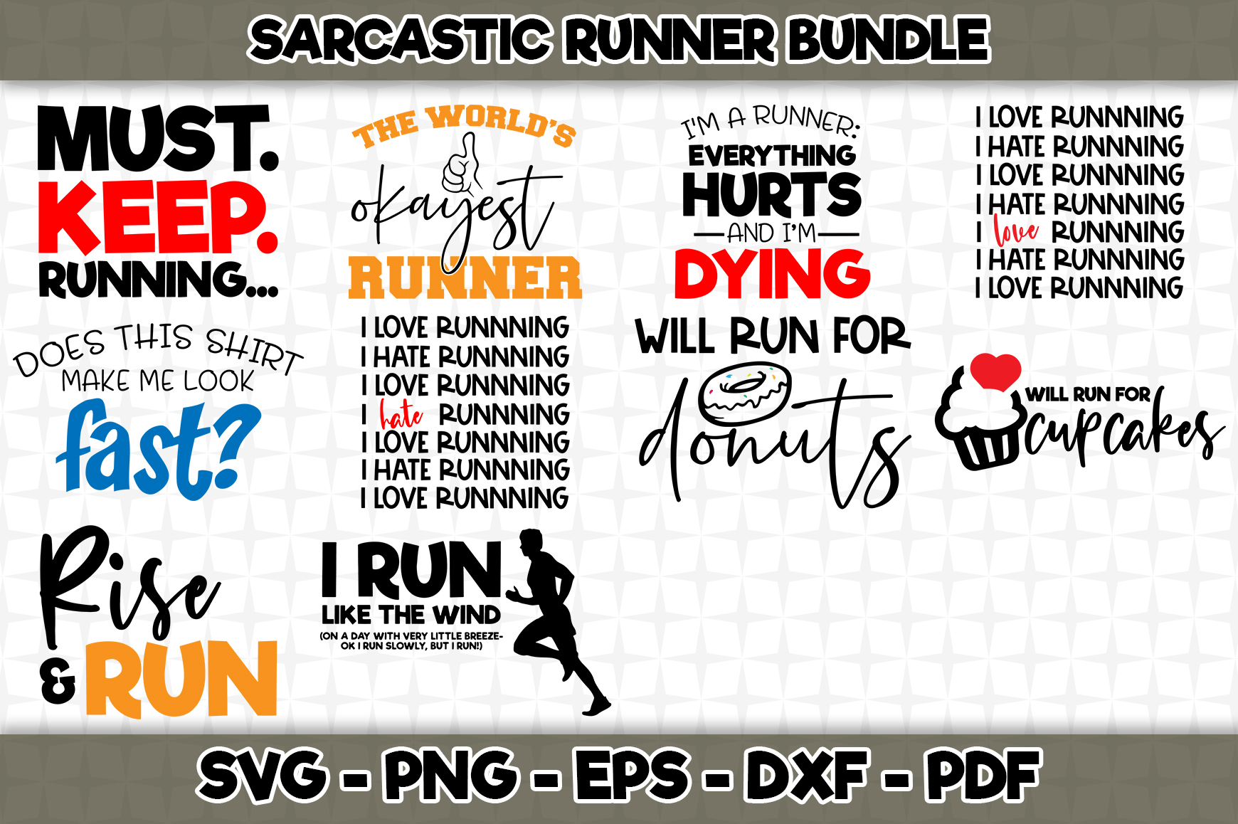 Download Free Sarcastic Runner Bundle Graphic By Svgexpress Creative Fabrica for Cricut Explore, Silhouette and other cutting machines.