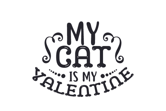 Download Free My Cat Is My Valentine Svg Cut File By Creative Fabrica Crafts for Cricut Explore, Silhouette and other cutting machines.