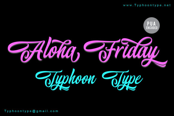 Print on Demand: Aloha Friday Script & Handwritten Font By Typhoon Type - Suthi Srisopha